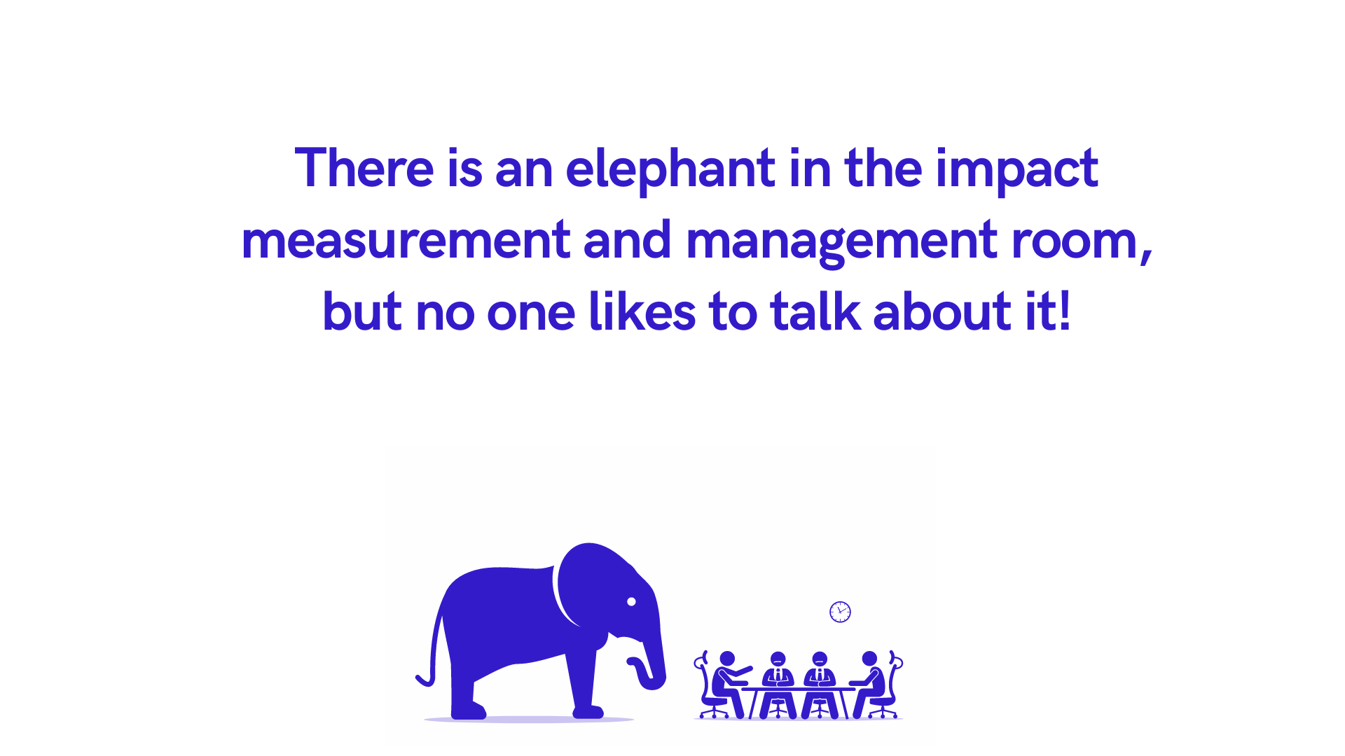 Challenge of monitoring and. evaluation
